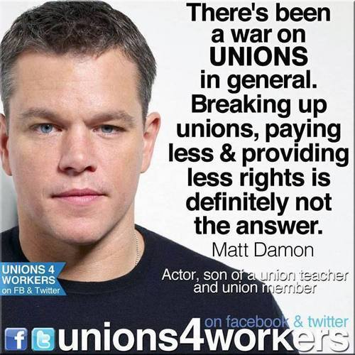 Matt Damon for Organized Labor